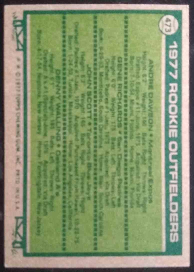 1977 Topps Andre Dawson Gene Richards John Scott Denny Walling #473 card back image