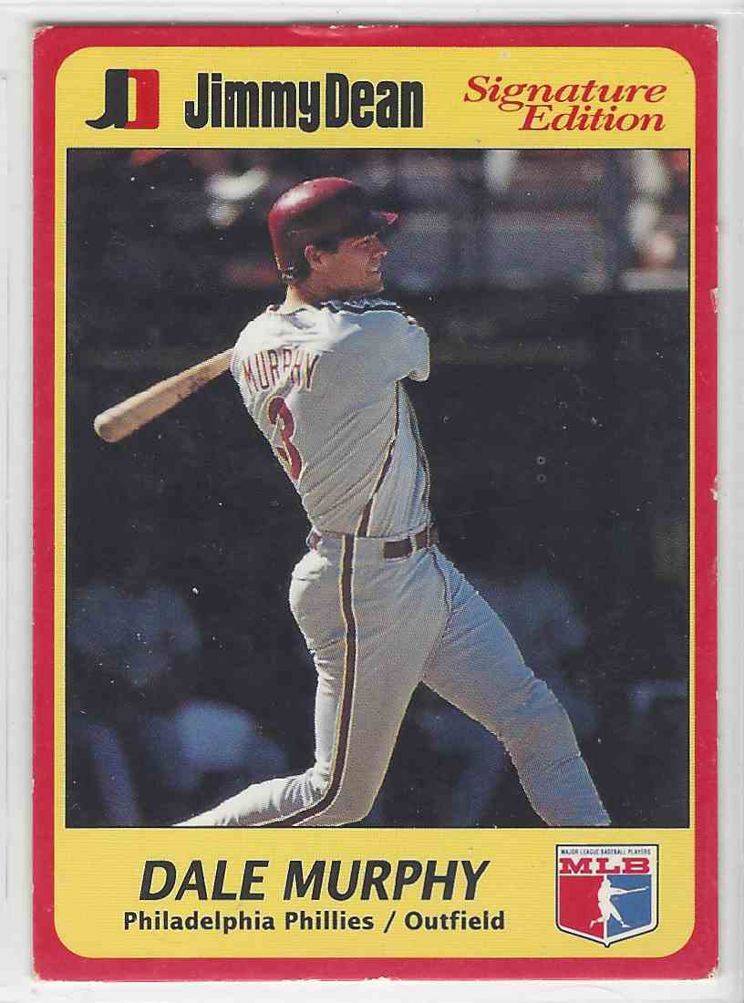 1991 Jimmy Dean Signature Edition Dale Murphy 3 On
