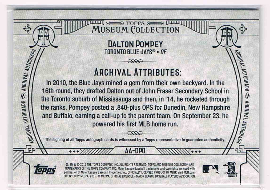 2015 Topps Museum Collection Dalton Pompey #AA-DPO card back image