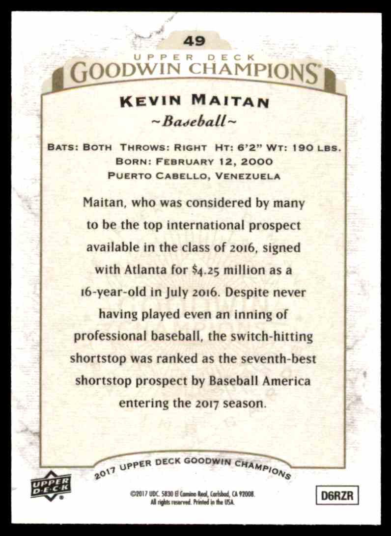2017 UD Goodwin Champions Kevin Maitan #49 card back image