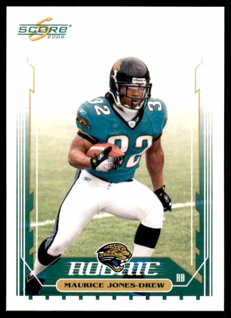 2006 Score Maurice Drew RC #362 card front image