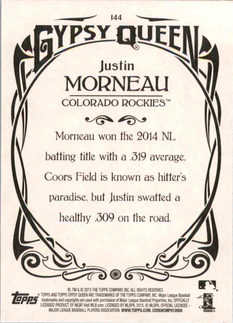 2015 Topps Gypsy Queen Justin Morneau #144 card back image