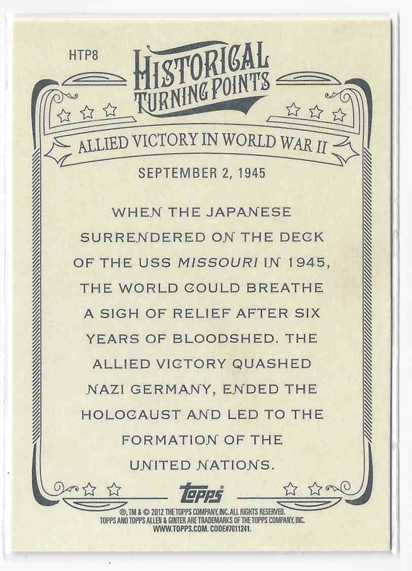 2012 Topps Allen & Ginter Allied Victory In World War II #HTP8 card back image