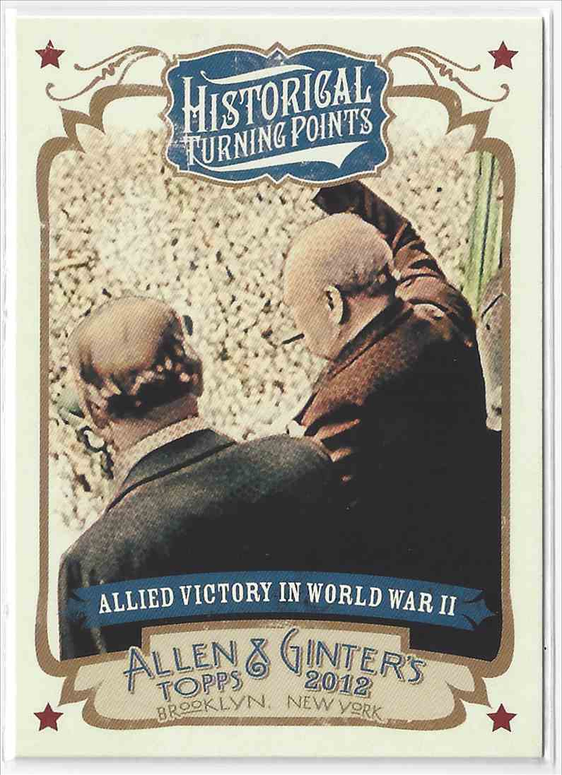 2012 Topps Allen & Ginter Allied Victory In World War II #HTP8 card front image