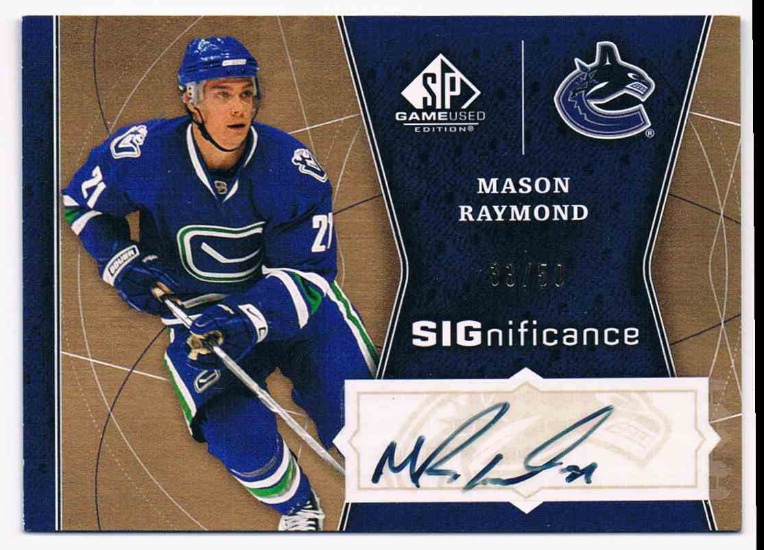 2009-10 Upper Deck SP Game Used SIGnificance Mason Raymond #SIG-RA card front image