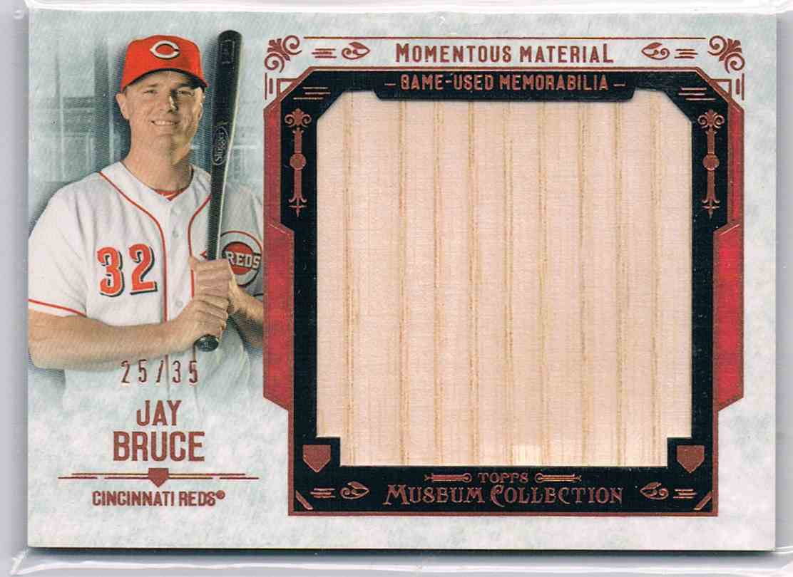 2016 Topps Museum Collection Jay Bruce #MMJR-JBC card front image