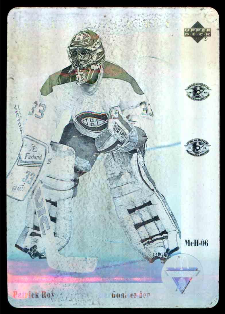 1991-92 Upper Deck Hologram Patrick Roy #MCH-06 card front image