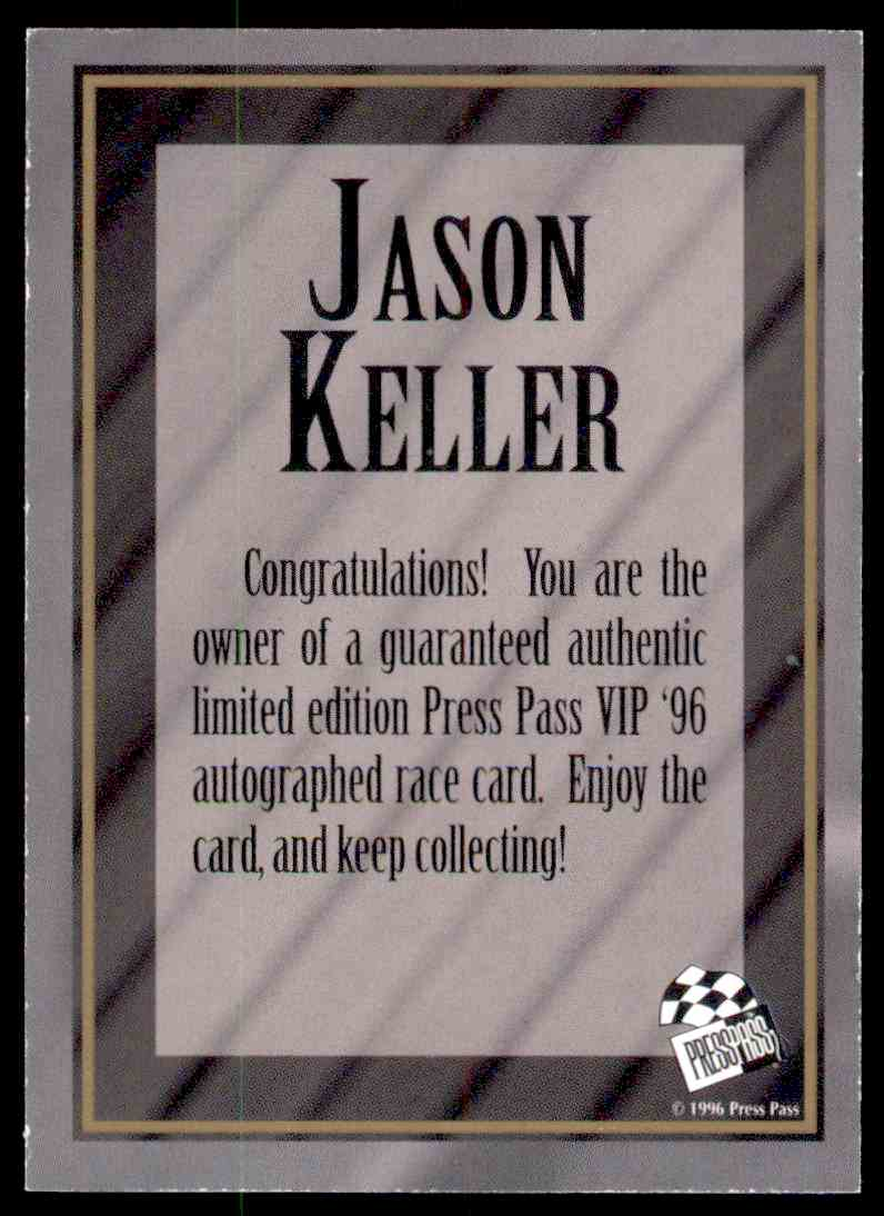 1996 Press Pass Vip Jason Keller card back image