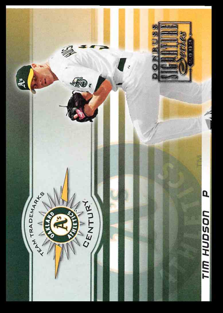 2003 Donruss Signature Team Trademarks Century Tim Hudson #33 card front image