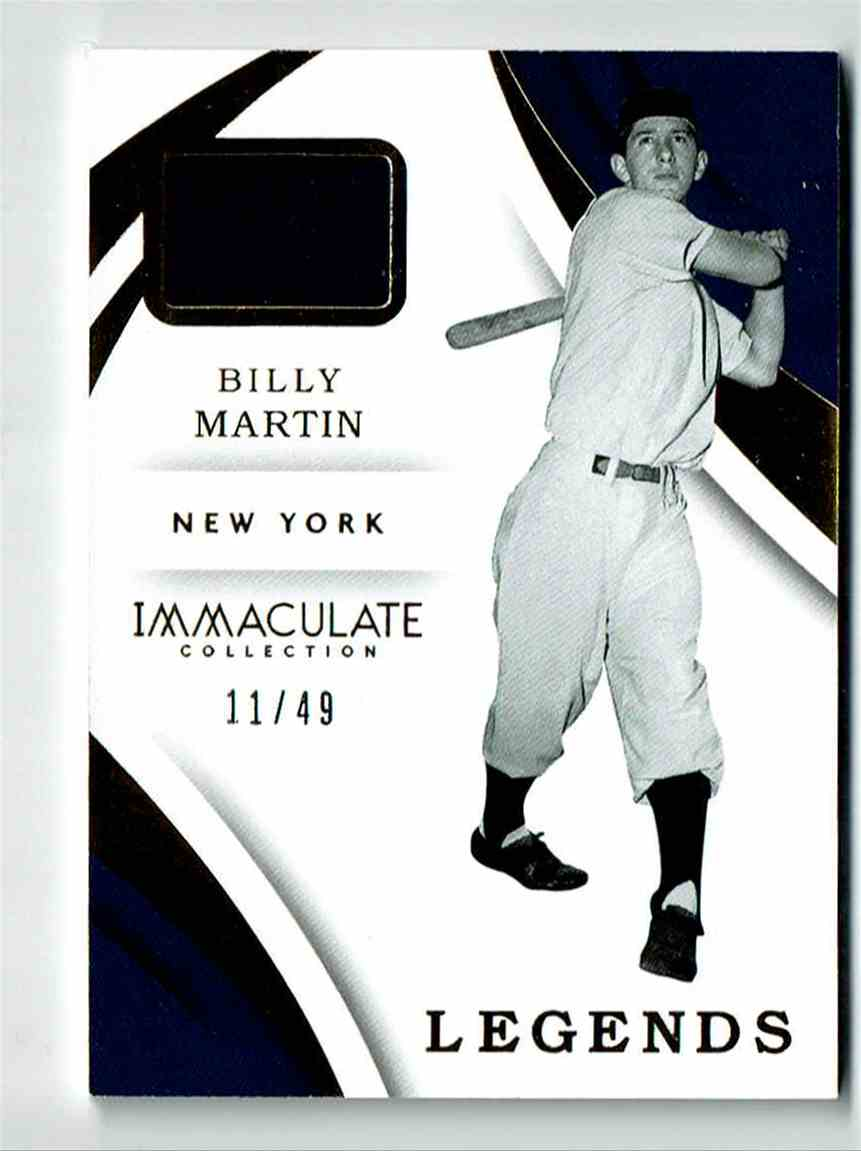 2018 Immaculate Collection Legend Relics Billy Martin #3 card front image