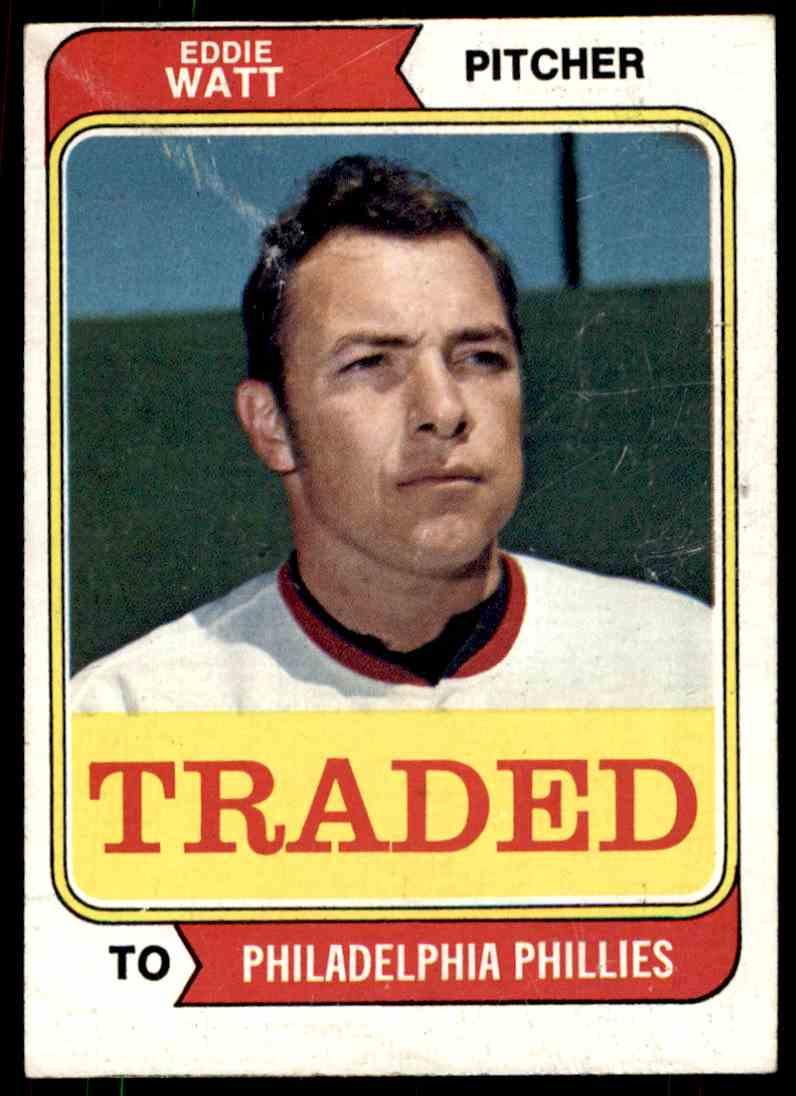 1974 Topps Traded Eddie Watt #534T card front image