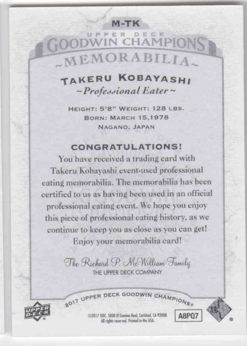 2017 UD Goodwin Champions Memorabilia Takeru Kobayashi #M-TK card back image