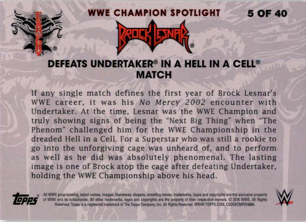 2016 Topps Wwe Brock Lesnar Tribute Defeats Undertaker In A Hell In A Cell Match #5 card back image