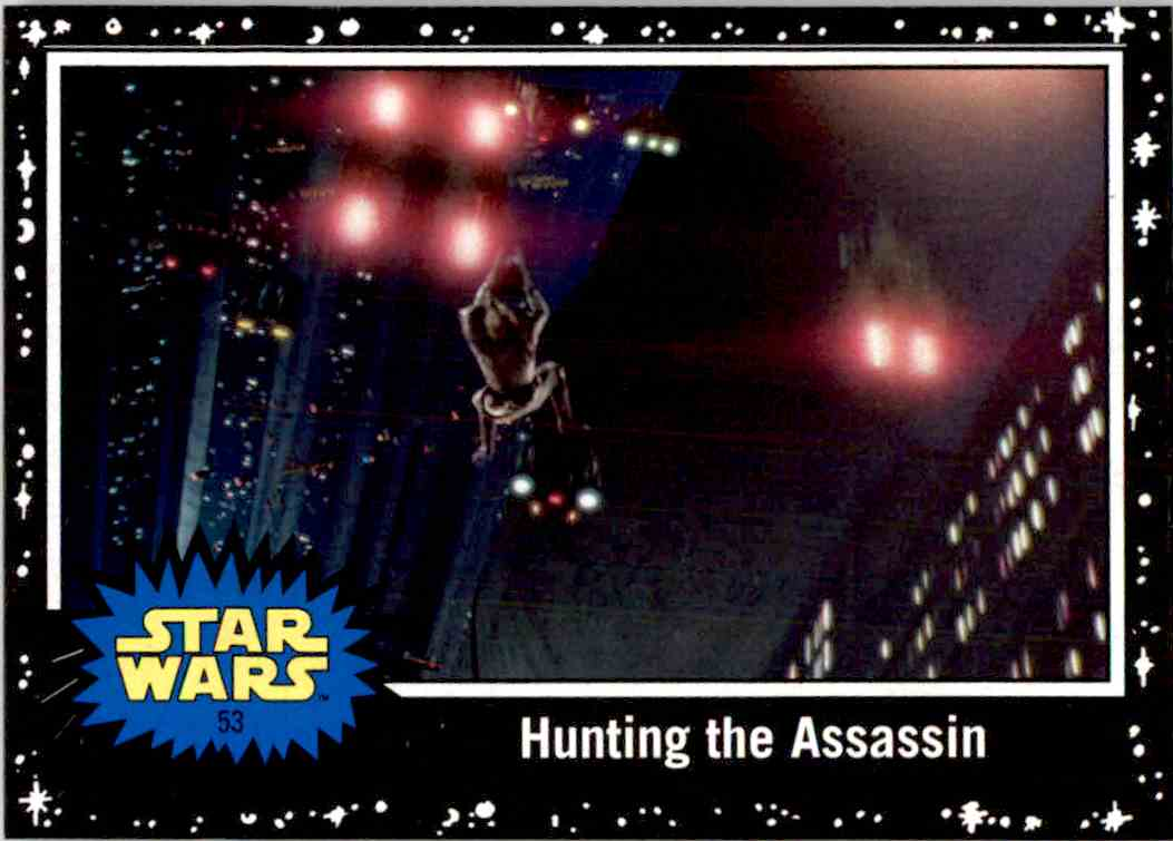 2017 Topps Star Wars Hunting The Assassin card front image