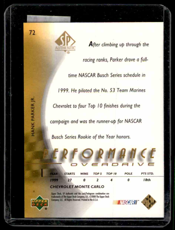 2000 SP Authentic Overdrive Silver Hank Parker JR. #72 card back image