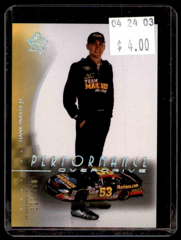 2000 SP Authentic Overdrive Silver Hank Parker JR. #72 card front image