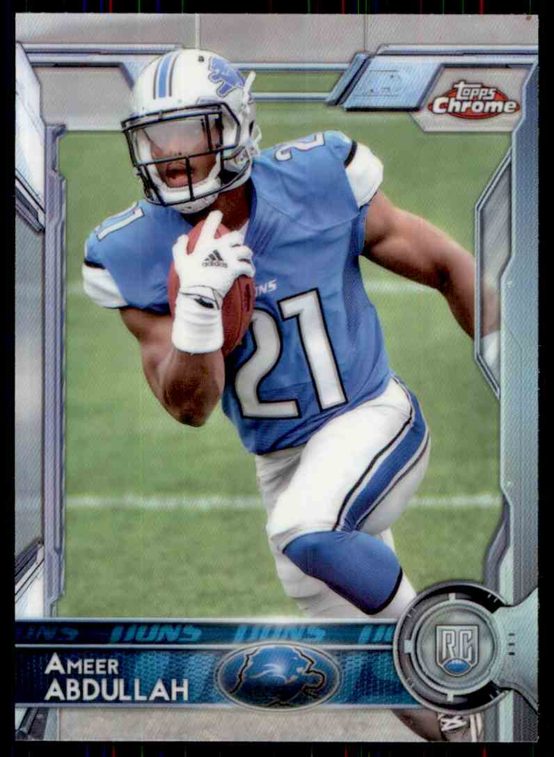 2015 Topps Chrome Refractor Ameer Abdullah #111 card front image
