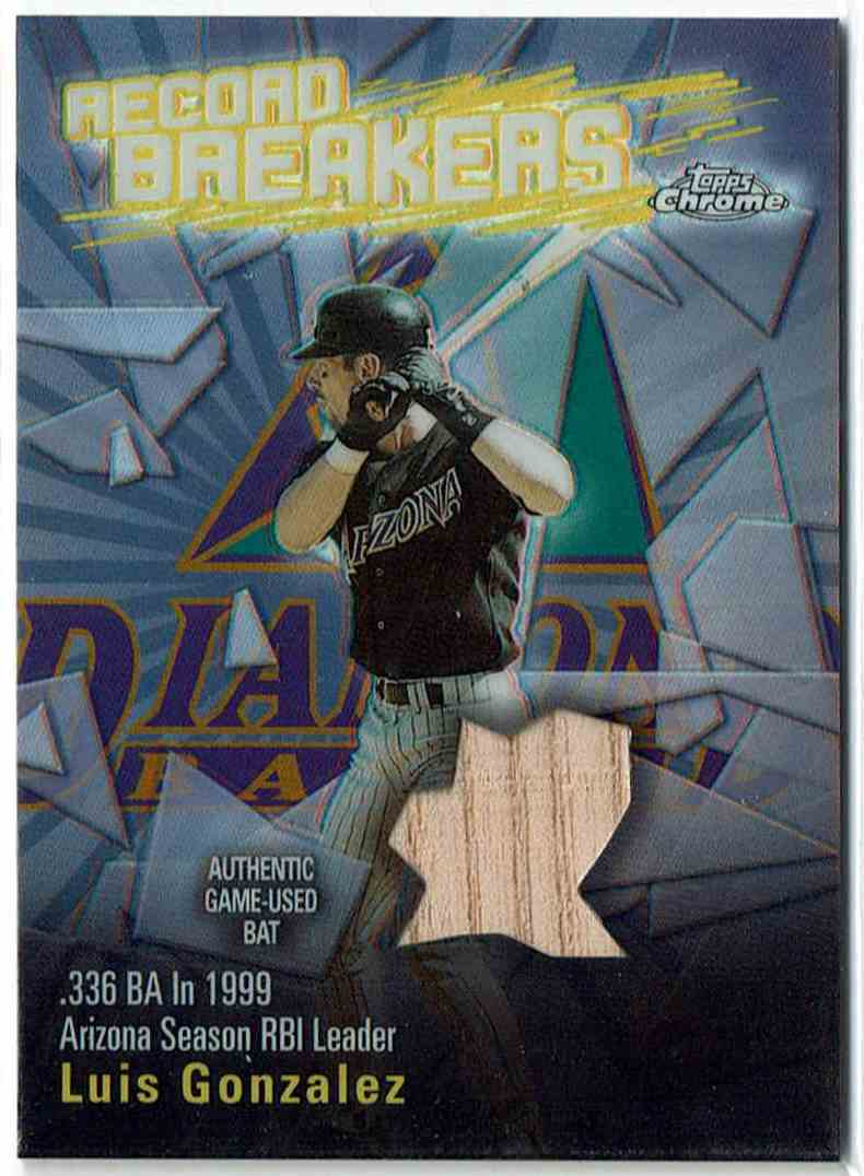 2003 Topps Record Breakers Relics Refractor Luiis Gonzalez #RBCR-LG card front image