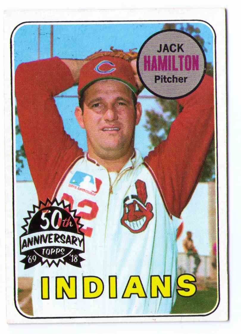 1969 Topps 50th Anniversary 2018 Topps Heritage Buyback Jack Hamilton #629 card front image