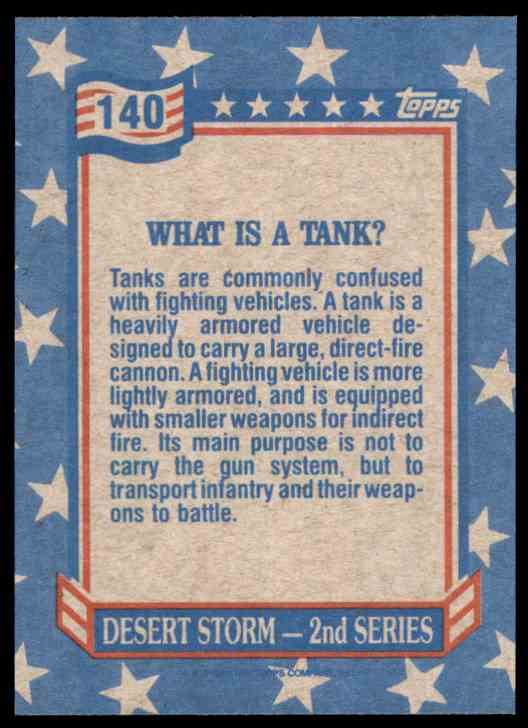 1991 Desert Storm Topps What Is A Tank? #140 card back image