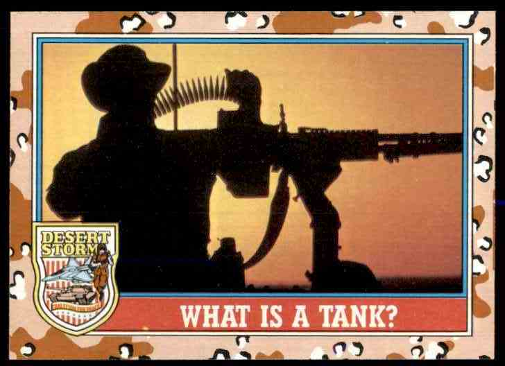1991 Desert Storm Topps What Is A Tank? #140 card front image