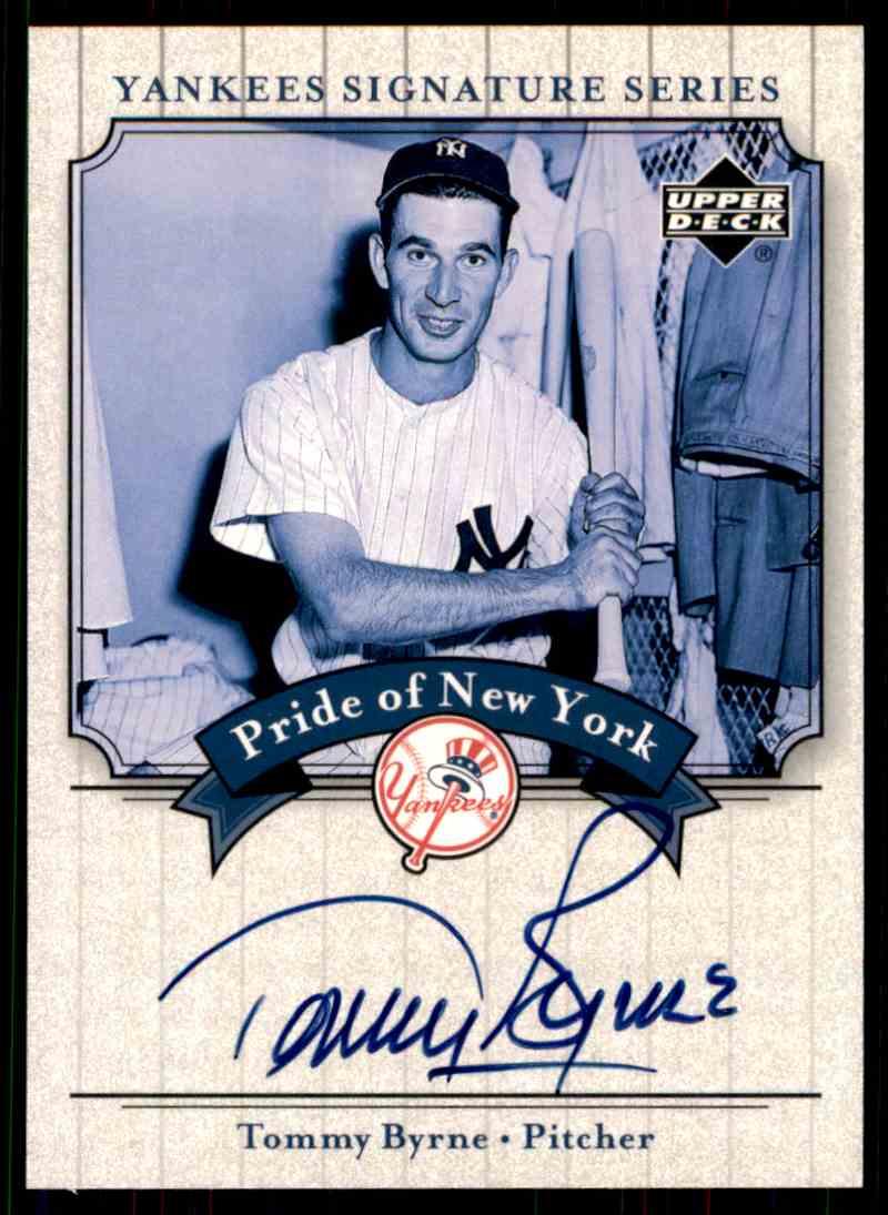 2003 Upper Deck Yankees Siganture Series Tommy Byrne card front image