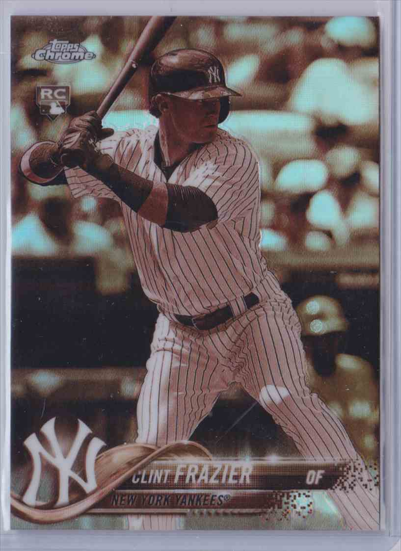 2018 Topps Chrome Sepia Refractor Clint Frazier #148 card front image