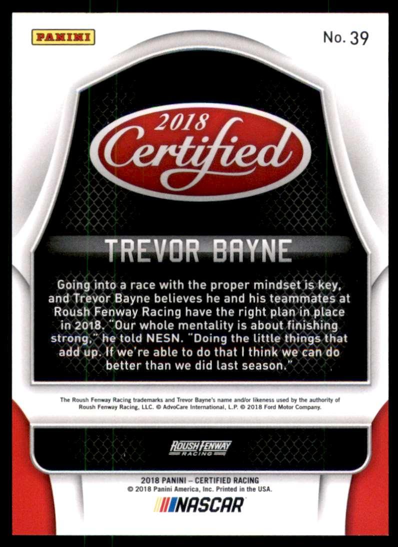 2018 Certified Orange Trevor Bayne #39 card back image