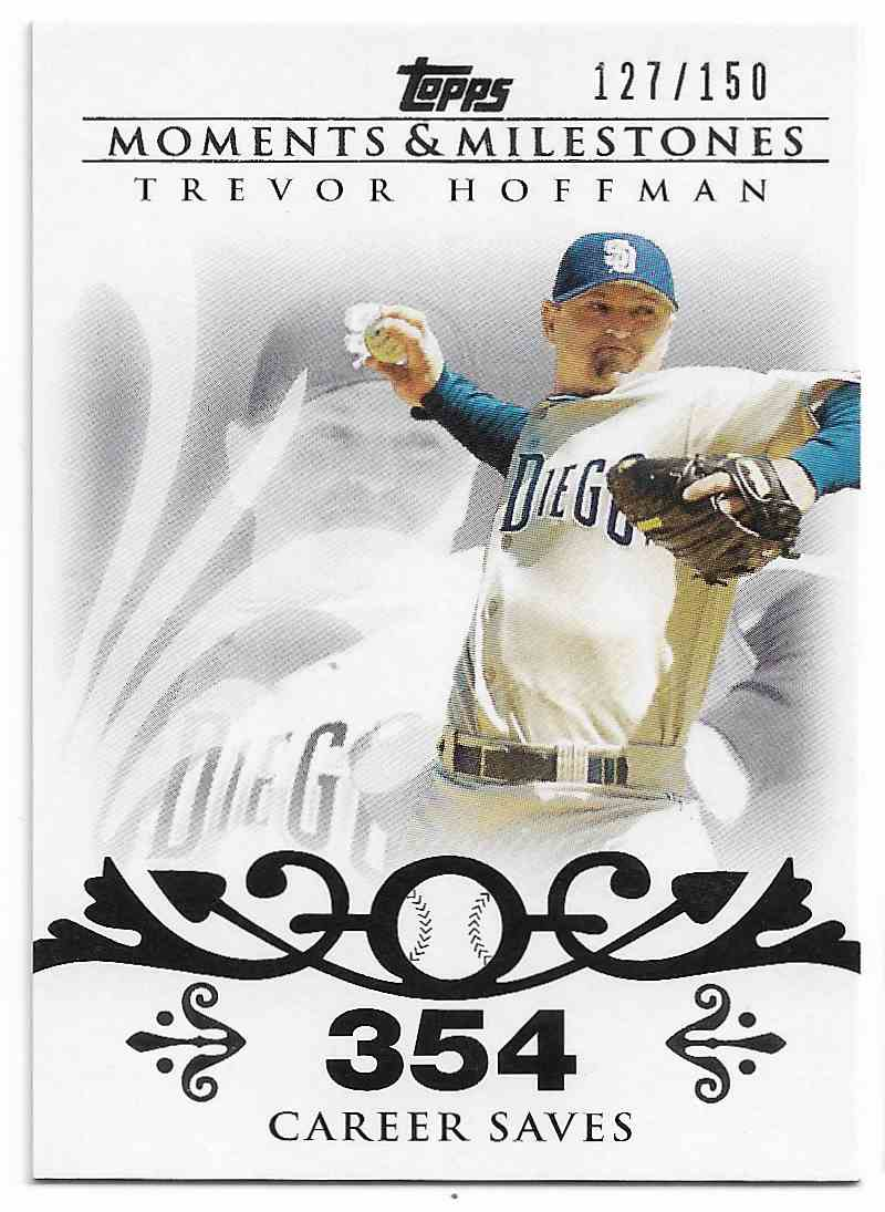 2008 Topps Moments & Milestones Trevor Hoffman #32-354 card front image