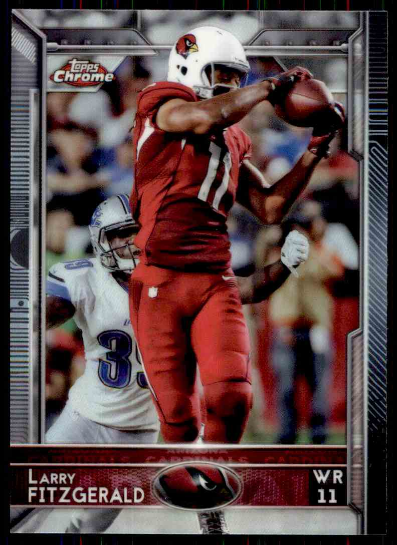 2015 Topps Chrome Refractor Larry Fitzgerald #58 card front image