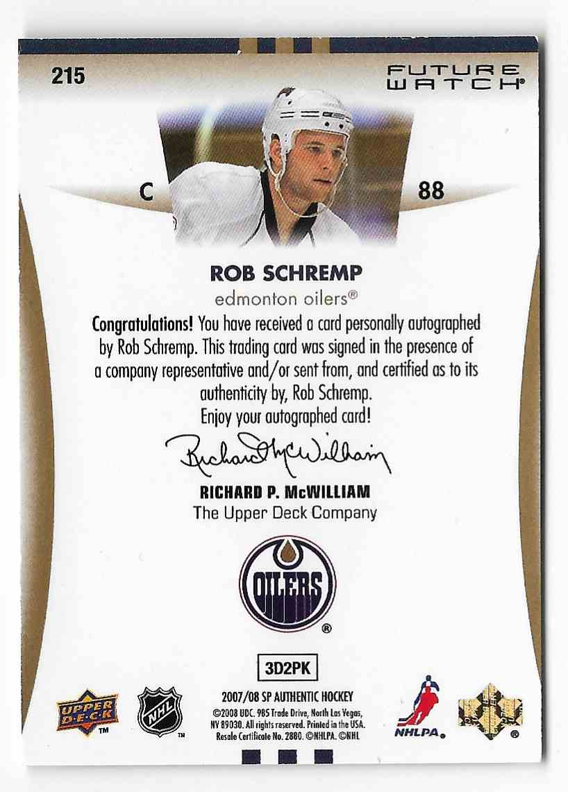 2007-08 SP Authentic Rob Schremp #215 card back image
