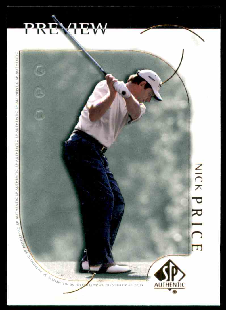 2001 SP Authentic Preview Nick Price #13 card front image