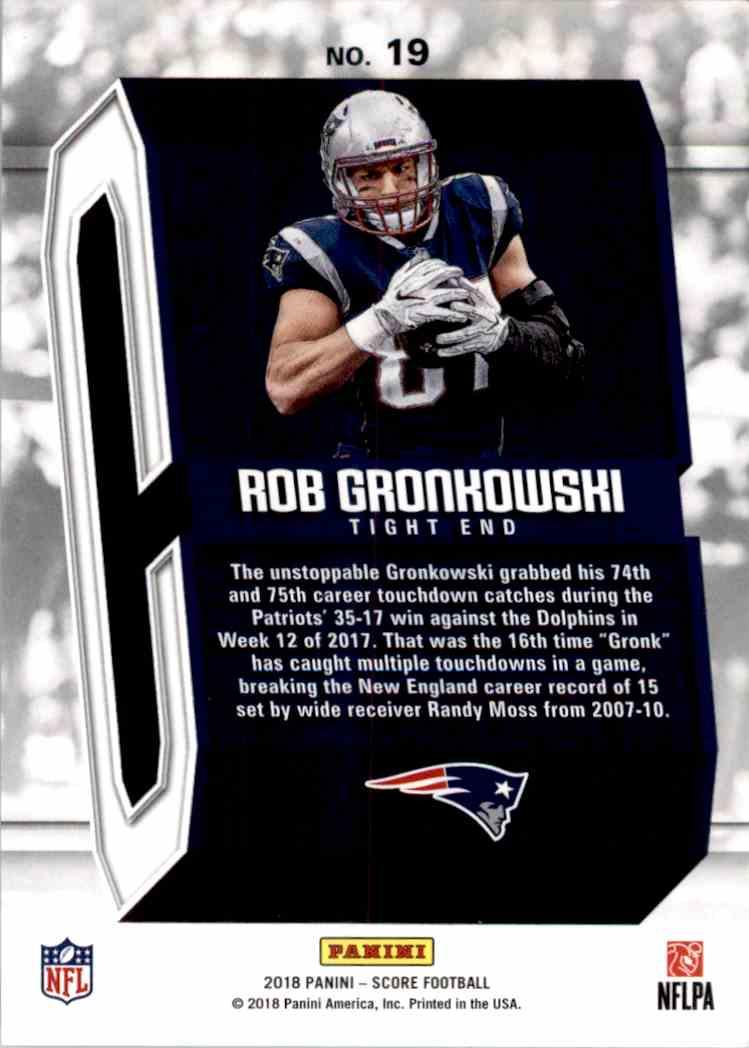 2018 Panini Score Captains Rob Gronkowski #19 card back image