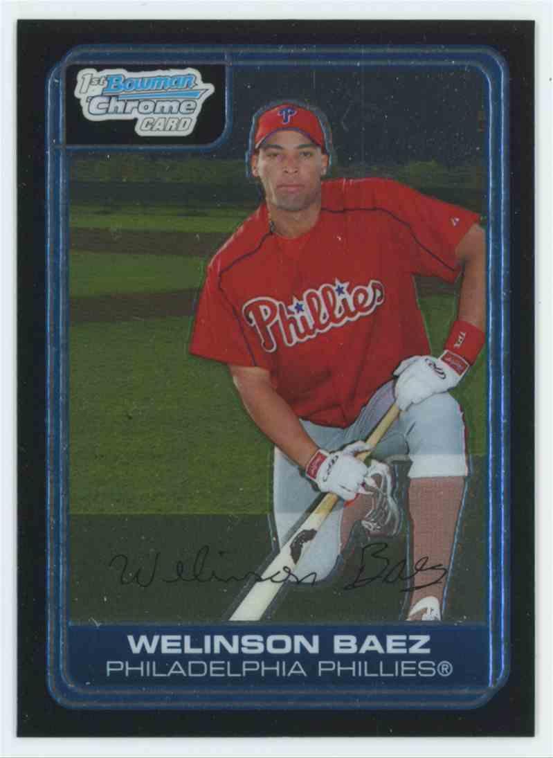 2006 Bowman Chrome Draft Prospects Welinson Baez #BC213 card front image