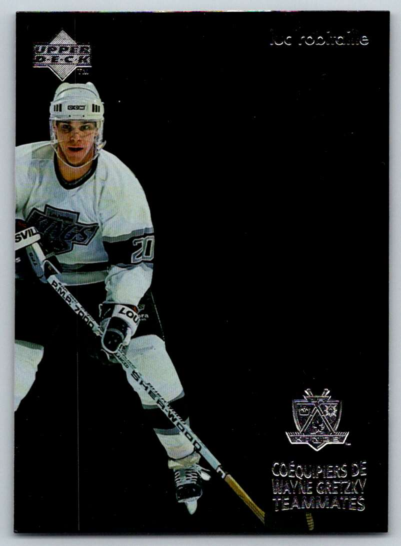 1998-99 Upper Deck McDonald's Gretzky's Teammates Luc Robitaille #T13 card front image