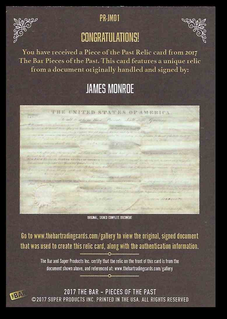 2017 The Bar Pieces Of The Past James Monroe #PRJM01 card back image