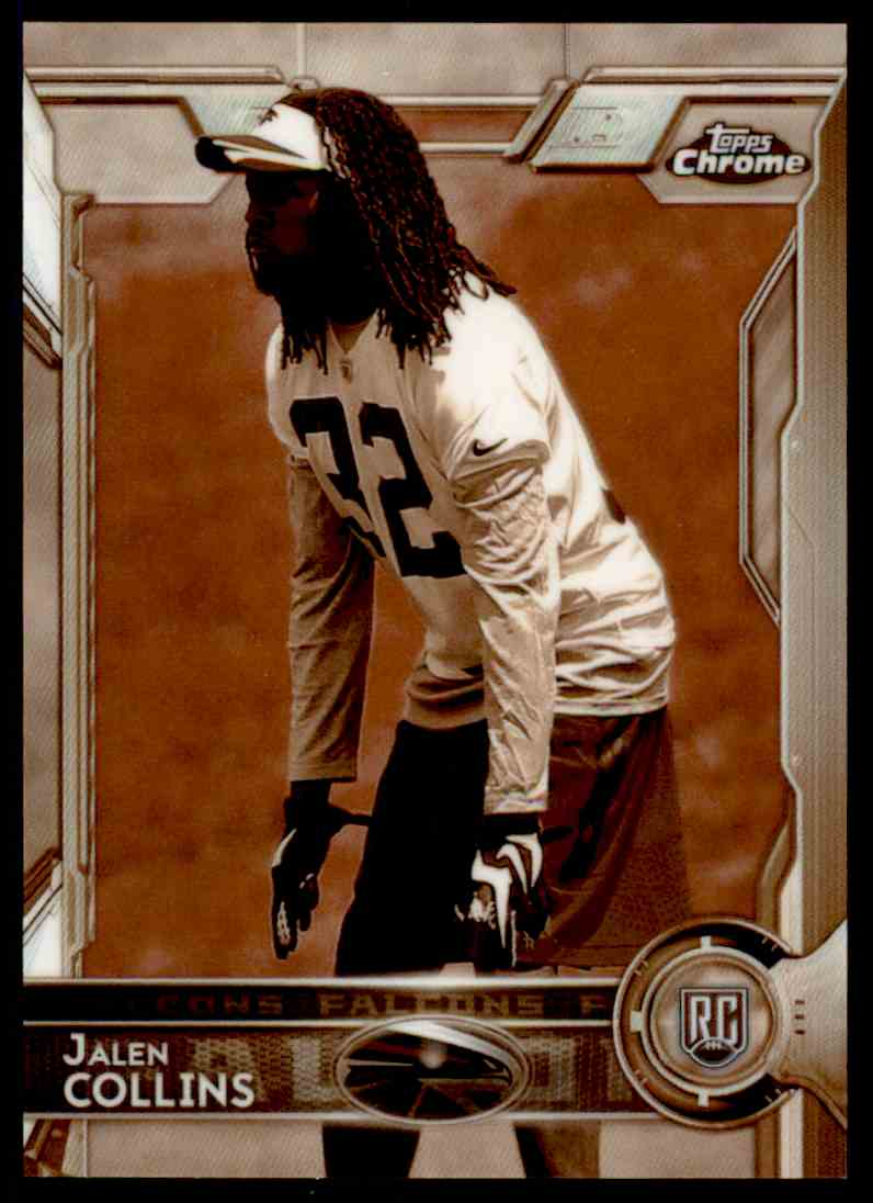 2015 Topps Chrome Sepia Refractor Jalen Collins #162 card front image