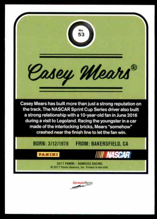 2017 Donruss Casey Mears #53 card back image
