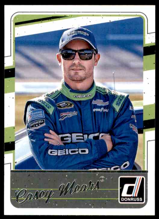 2017 Donruss Casey Mears #53 card front image