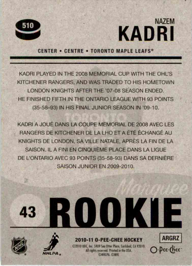 2010-11 O-Pee-Chee Marquee Rookie Nazem Kadri #510 card back image
