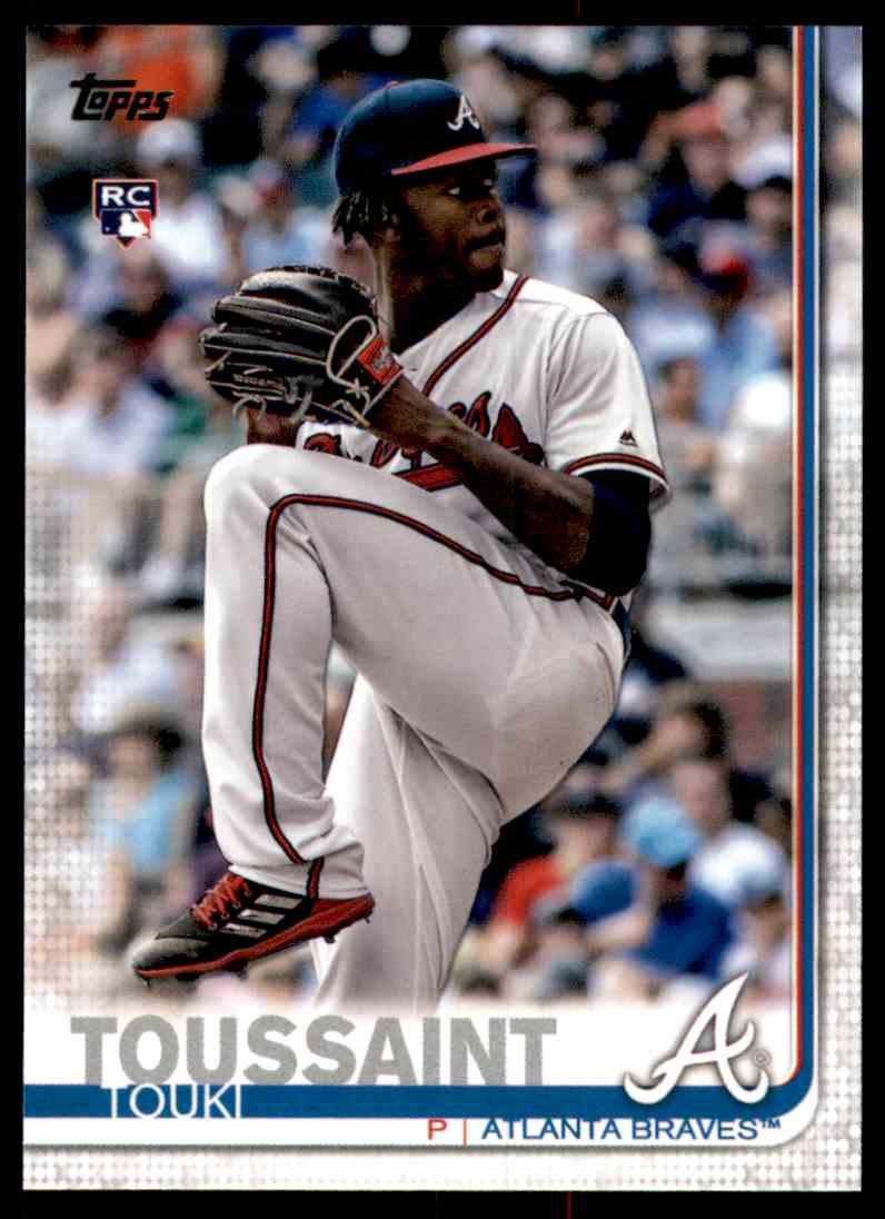 2019 Topps Touki Toussaint #61 card front image