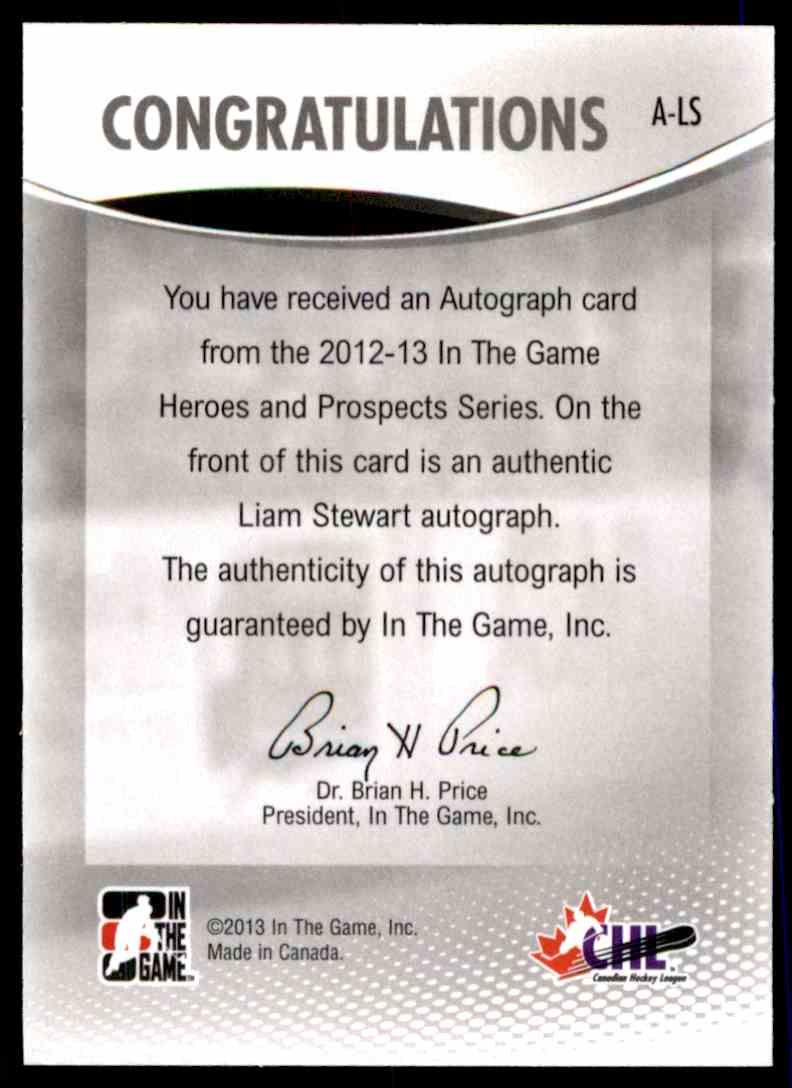2012-13 In The Game Heroes And Prospect Autograph Liam Stewart #A-LS card back image