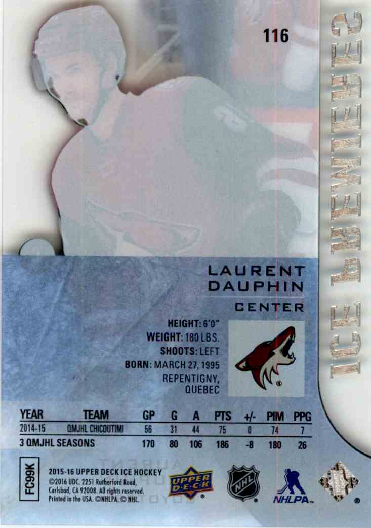 2015-16 Upper Deck Ice Premieres Laurent Dauphin #116 card back image