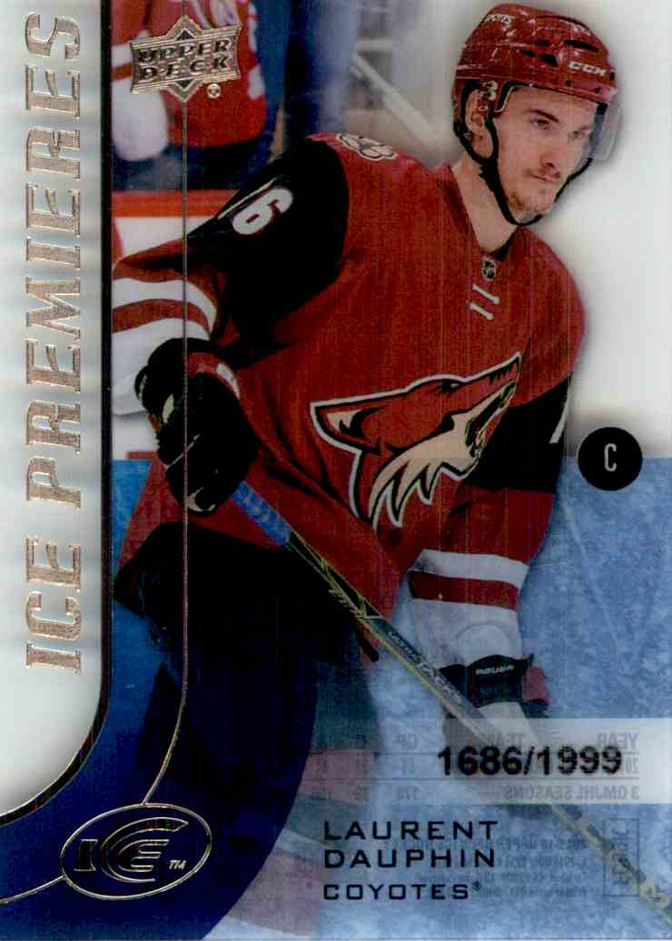 2015-16 Upper Deck Ice Premieres Laurent Dauphin #116 card front image