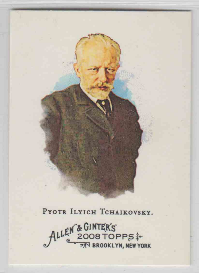 2008 Topps Allen And Ginter Pyotr Ilyich Tchaikovsky #212 card front image
