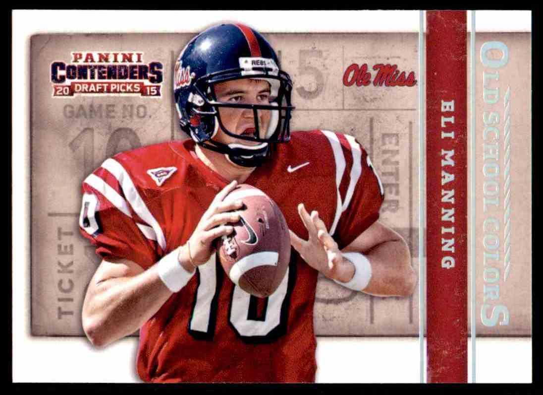 wholesale dealer 914c5 09180 2015 Contenders Draft Picks Old School Colors Eli Manning ...