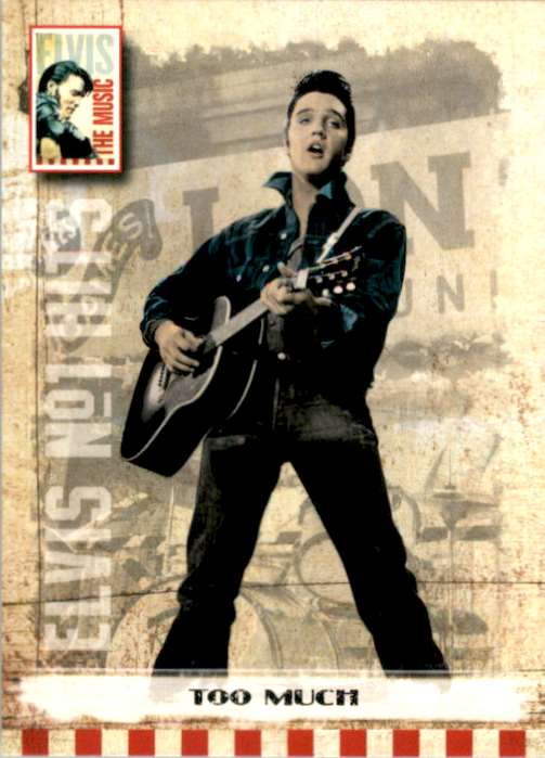 2007 Elvis The Music Too Much #5 card front image