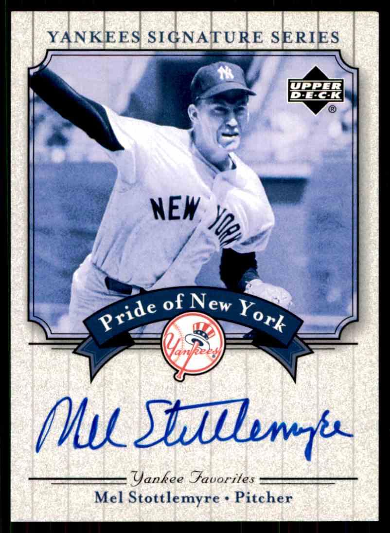 2003 Upper Deck Yankees Siganture Series Mel Stottlemyre card front image