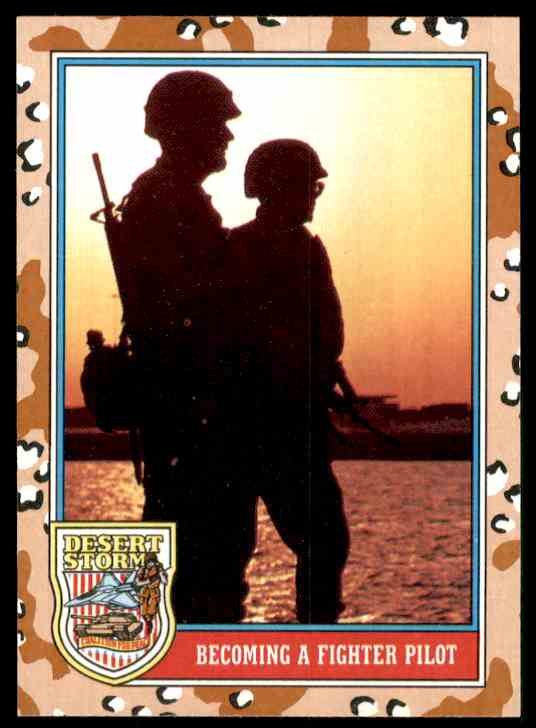 1991 Desert Storm Topps Becoming A Fighter Pilot #148 card front image
