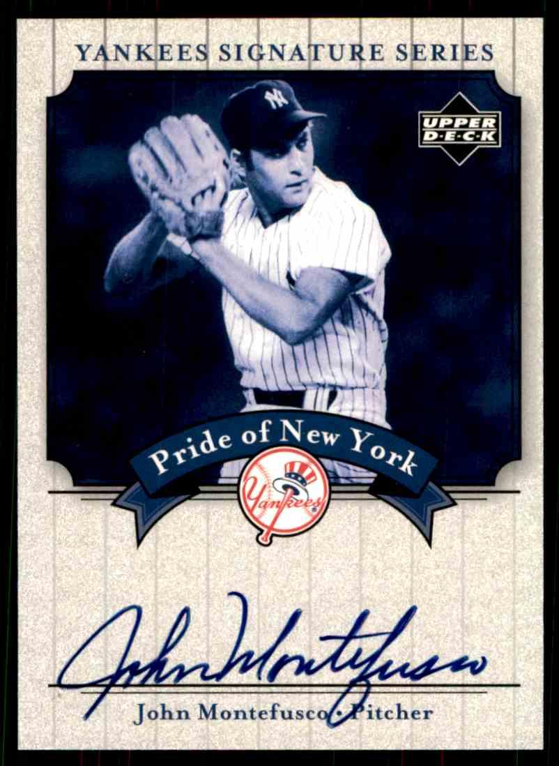 2003 Upper Deck Yankees Siganture Series John Montefusco card front image